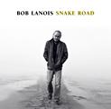 Bob Lanois: Snake Road