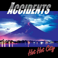 The Accidents: Hot Hot City