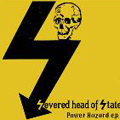 Severed Head of State: Power Hazard E.P