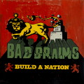 Bad Brains: Build a Nation