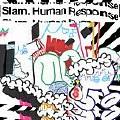 Slam: Human Response
