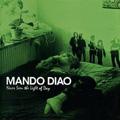 Mando Diao: Never Seen the Light of Day