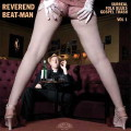 Reverend Beat-Man: Surreal Folk Blues Gospel Trash Vol. 1