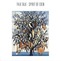 Talk Talk: Spirit of Eden