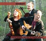 Maria Jonsson, Ian Carr & Mikael Marin: Timber!