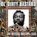 Ol' Dirty Bastard: Osirus - The Official Mixtape
