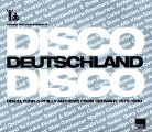 Samling: Disco Deutschland – Disco, Funk & Philly Anthems from Germany 1975-1980