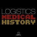 Logistics: Medical History: Logistics