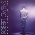 Robert Owens: Rhythms in Me