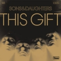 Sons and Daughters: This Gift
