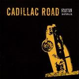 Stayton Bonner: Cadillac Road