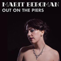 Marit Bergman: Out On the Piers
