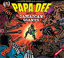 Papa Dee: Meets The Jamaican Giants