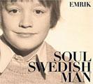 Emrik: Soul Swedish Man