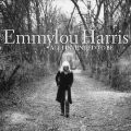 Emmylou Harris: All I Intended to Be