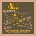 Quiet Village: Silent Movie