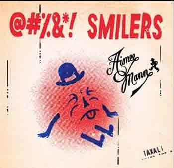 Aimee Mann: @#%&*! Smilers