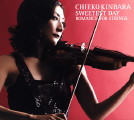 Chieko Kinbara: Sweetest Day | Romance for Strings