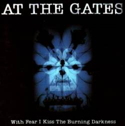 At the Gates: 'With Fear I Kiss the Burning Darkness'
