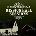 Diverse artister: Mission Hall Sessions