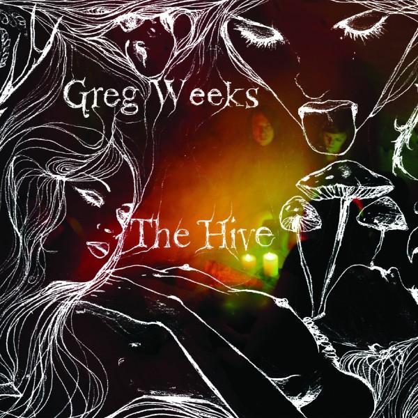 Greg Weeks: The Hive
