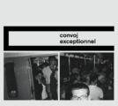 Convoj: Exceptionnel