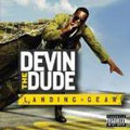 Devin the Dude: Landing Gear