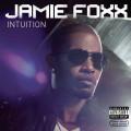 Jamie Foxx: Intuition
