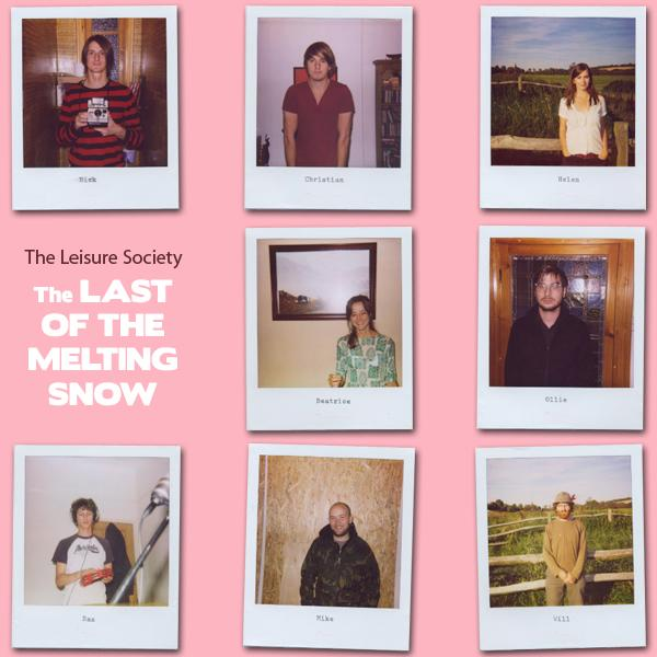 The Leisure Society: The Last Of The Melting Snow