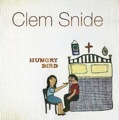 Clem Snide: Hungry Bird