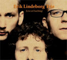 Erik Lindeborg trio: Live at Fasching