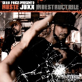 Ruste Juxx: Indestructible