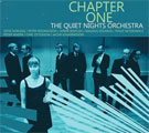 The Quiet Nights Orchestra: Chapter One