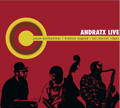 Kullhammar/Osgood/Vågan: Andratx Live