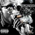Slim Thug: Boss of All Bosses
