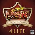 UGK: UGK 4 Life
