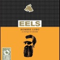 Eels: Hombre Lobo