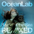 Above & Beyond presents OceanLab: Sirens of the Sea Remixed