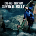 KRS-One & Buckshot: Survival Skills