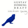 Gustav Svedung Draft: Medium Swing