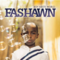 Fashawn: Boy Meets World