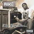 Reks: More Grey Hairs