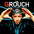 The Grouch: Three Eyes Off the Time