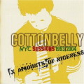 Cottonbelly: X Amounts of Niceness – NYC Sessions 1993/2004