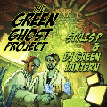 Styles P & DJ Green Lantern: The Green Ghost Project