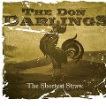 The Don Darlings: The Shortest Straw