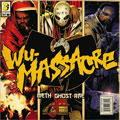 Meth, Ghost & Rae: Wu-Massacre