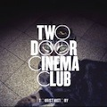 Two Door Cinema Club : Tourist History
