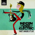 Imperial State Electric: That's Where It's At