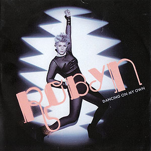 """Omslag till Robyn """"Dancing On My Own"""""""